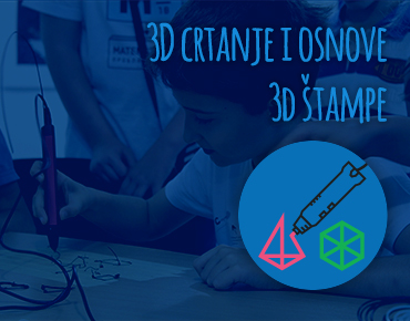 3D crtanje i osnove 3D štampe