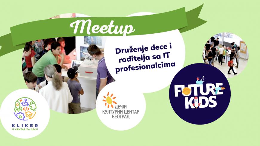 FUTURE KIDS MEETUP – Edukacija roditelja i dece o IT-u u Dečijem kulturnom centru