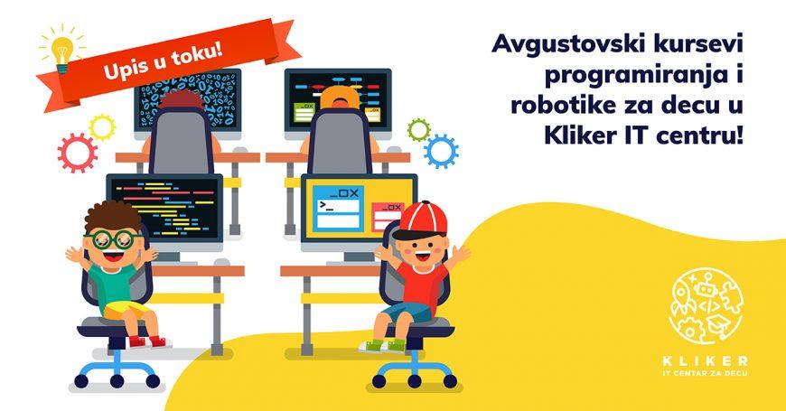 Avgustovski kursevi programiranja i robotike za decu u Kliker IT centru