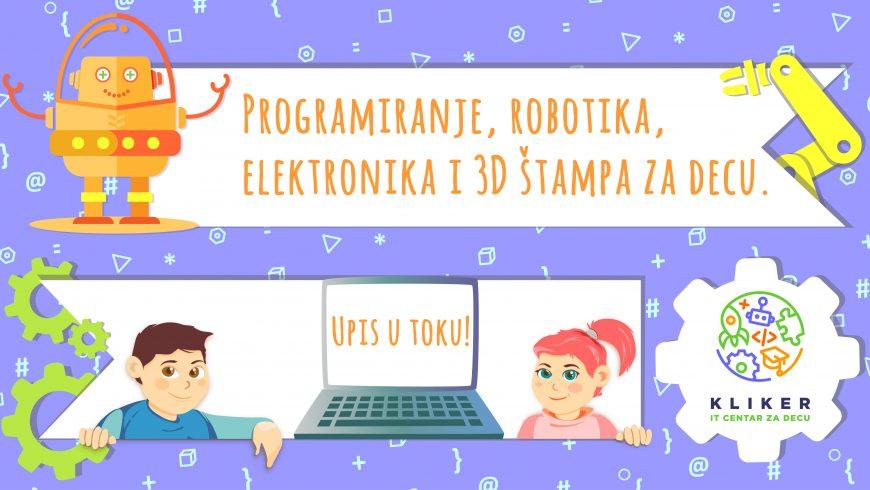 Prolećni polugodišnji kursevi programiranja, robotike, elektronike i 3D štampe za decu