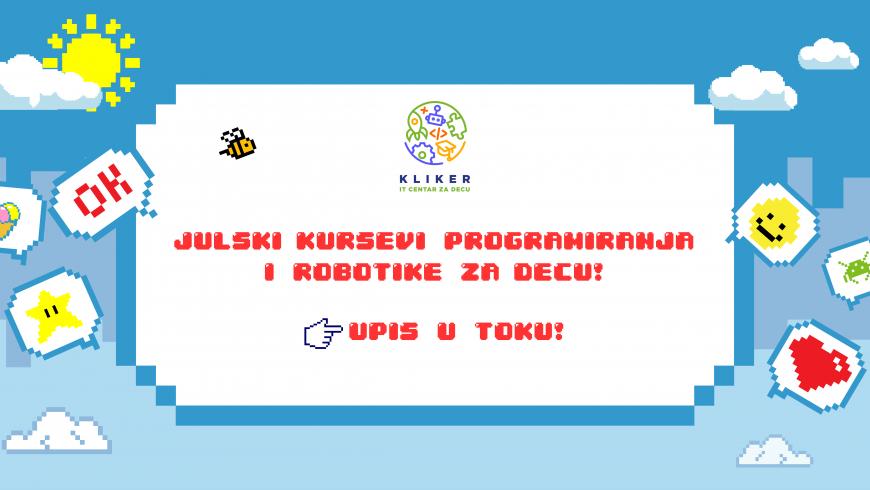 Julski kursevi programiranja i robotike u Kliker IT centru za decu